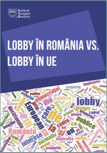Simina Tanasescu (ed.)(2015), Lobby in Romania vs. lobby in UE; Institutul European din Romania.
